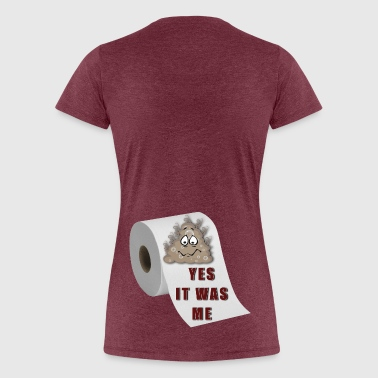 Yes it was me - Women's Premium T-Shirt