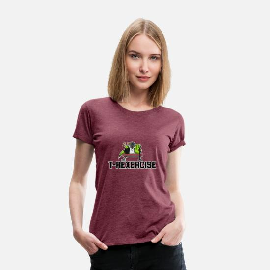 Gift Idea T-Shirts - T REXCERCISE bench press - Women's Premium T-Shirt heather burgundy
