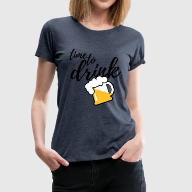 Time to Drink Beer 3c - Frauen Premium T-Shirt