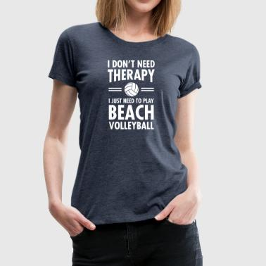 Therapy - Beach Volleyball - Vrouwen Premium T-shirt