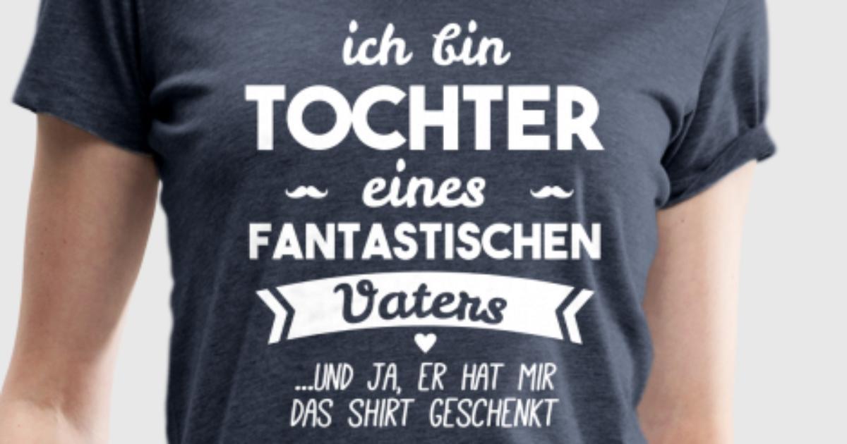Tochter und super Vater von Genial shirt | Spreadshirt