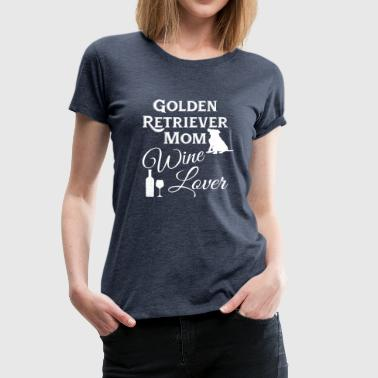 Golden Retrievers Mom and Wine Lover - Koszulka damska Premium