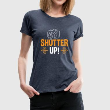 Shutter UP! - Frauen Premium T-Shirt