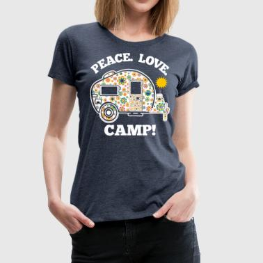 Peace Love Camp - Vrouwen Premium T-shirt