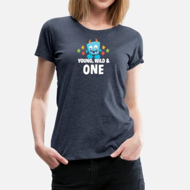 Young Ones Young wild and One - Women's Premium T-Shirt