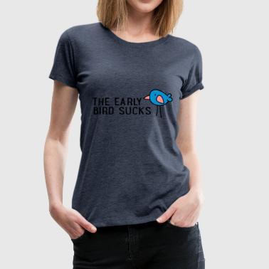 2541614 113674293 early bird - Frauen Premium T-Shirt