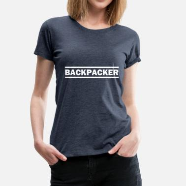 Backpacker backpacker - Vrouwen Premium T-shirt