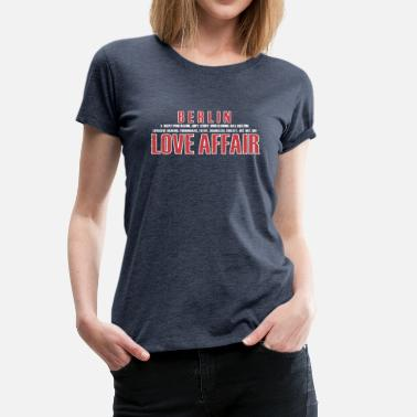 Impudique Berlin Love Affaire - T-shirt Premium Femme