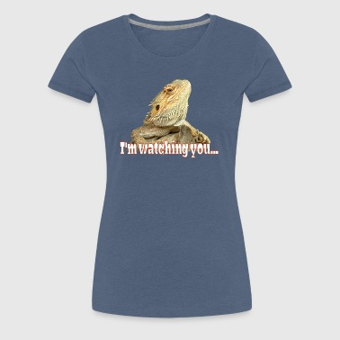 I'm watching you Bartagame - Frauen Premium T-Shirt