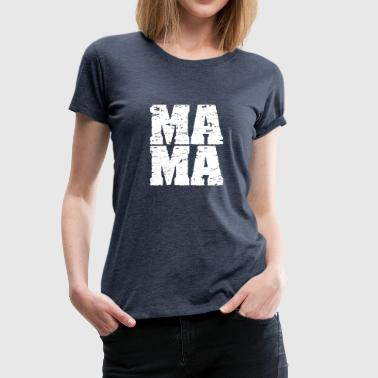 mummy - Women's Premium T-Shirt