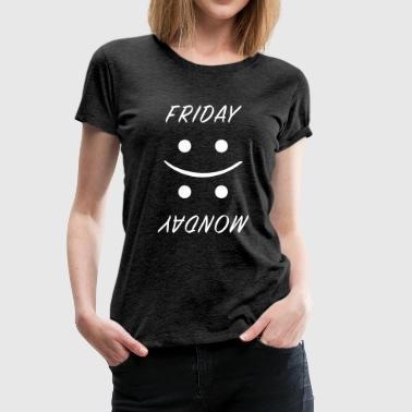 Friday vs. Monday - Frauen Premium T-Shirt