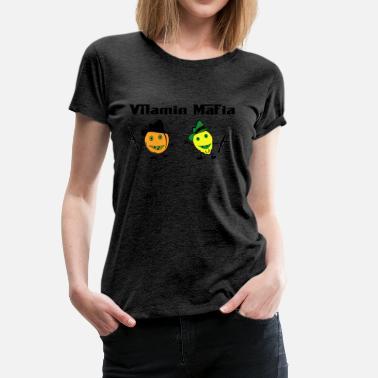 Maffian Vitamin maffian - Premium T-shirt dam a13b39d60ce9c