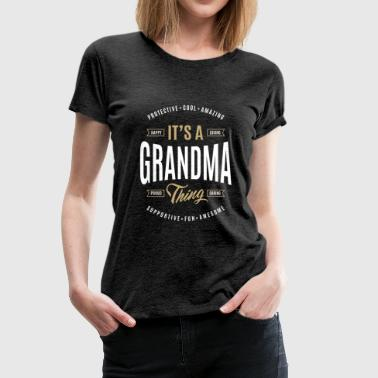 Grandparent Grandma T-shirts Gifts - Women's Premium T-Shirt