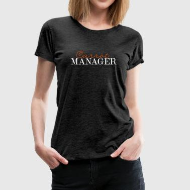 Carrot Manager 2C - Frauen Premium T-Shirt