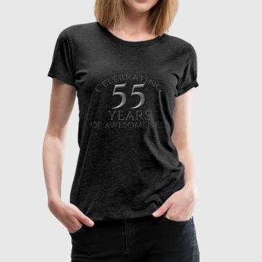 55. Geburtstag: Celebrating 55 Years Of Awesomenes - Frauen Premium T-Shirt