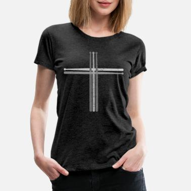 Christian Drumsticks cross - drums Christian Drummer - Women's Premium T-Shirt