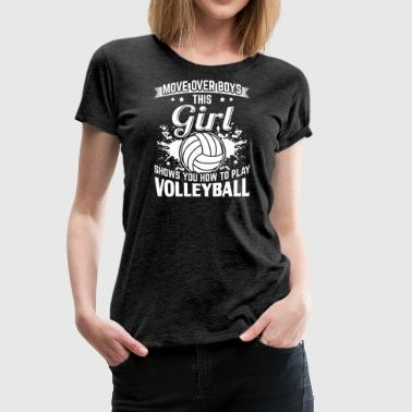 volleyball flytte over - Dame premium T-shirt