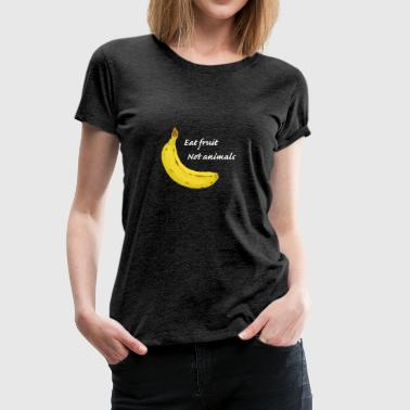 Eat fruit - Premium-T-shirt dam