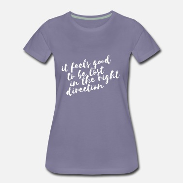 LOST IN THE RIGHT DIRECTION SHIRT WOMEN PURPLE  - Frauen Premium T-Shirt