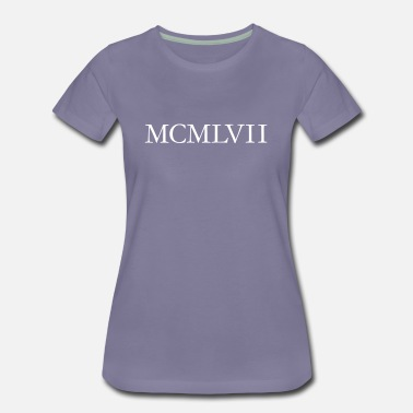 1957 Year MCMLXVII 1957 Roman birthday year - Women's Premium T-Shirt