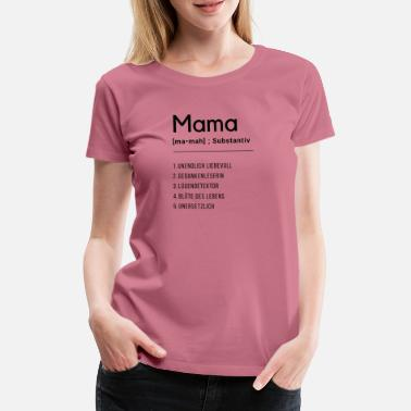 Muttertag Definition Mama - Frauen Premium T-Shirt