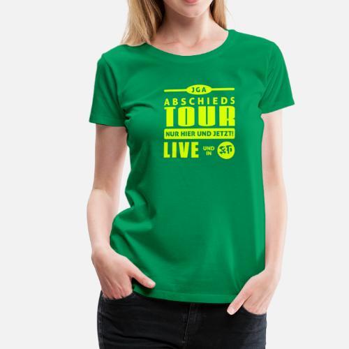 Sprüche T Shirt zum Junggesellen Abschied   JGA Women's Premium T