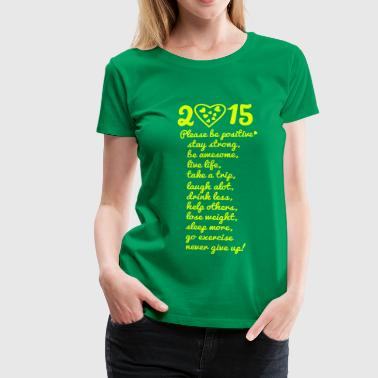 2015 resolutions - Women's Premium T-Shirt