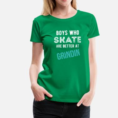 Boi Boys who Skate Skaters T-shirt - Women's Premium T-Shirt