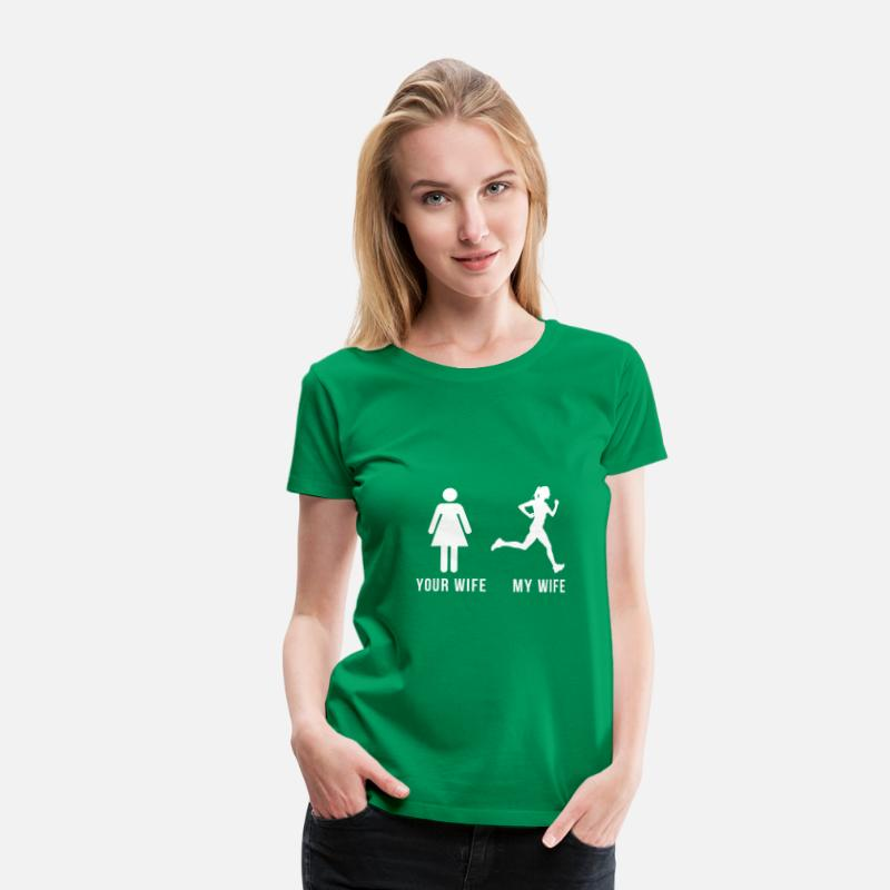 My T-Shirts - Your wife my wife-runner - Women's Premium T-Shirt kelly green