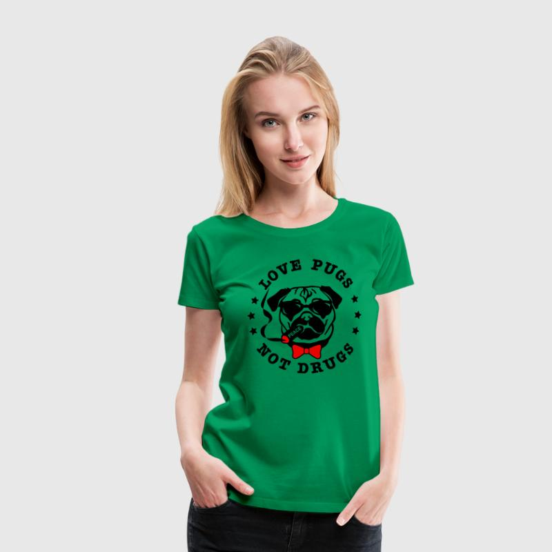love pugs not drugs - Vrouwen Premium T-shirt