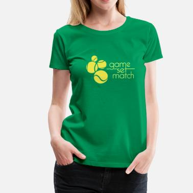 Set GAME SET MATCH - Women's Premium T-Shirt