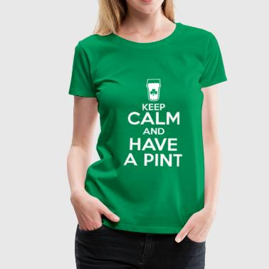 Keep Calm - Pint - Women's Premium T-Shirt