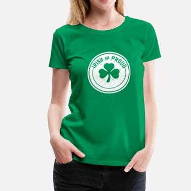 Irish Gaelic Irish & Proud - Women's Premium T-Shirt