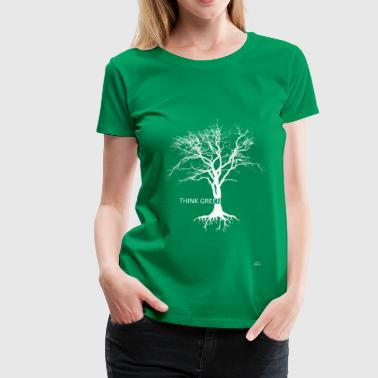 Think Green - Frauen Premium T-Shirt