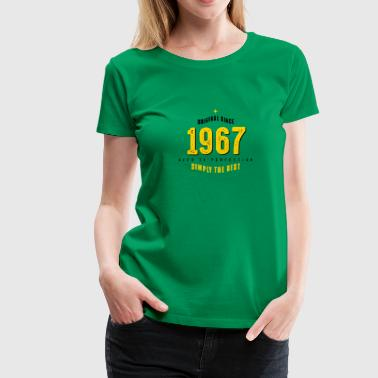 original since 1967 simply the best 50. Geburtstag - Frauen Premium T-Shirt