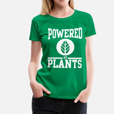 Plant Powered by plants - Vrouwen Premium T-shirt