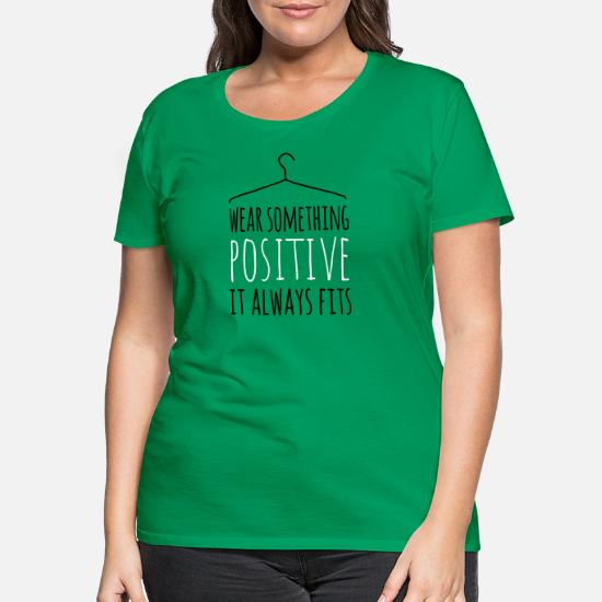 b1407a00f wear something positive be happy smile love life Women's Premium T ...