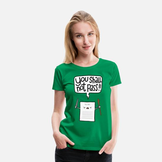 Funny T-Shirts - You shall not pass-To Do - Women's Premium T-Shirt kelly green