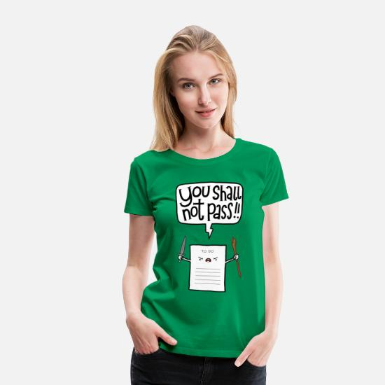 Lustige T-Shirts - You shall not pass-To Do - Frauen Premium T-Shirt Kelly Green