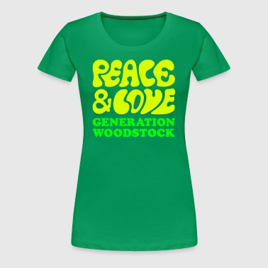 Peace  love woodstock generation  - Dame premium T-shirt