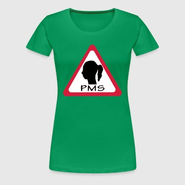 pms warning - Women's Premium T-Shirt