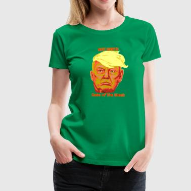 Donald Trump - Frauen Premium T-Shirt