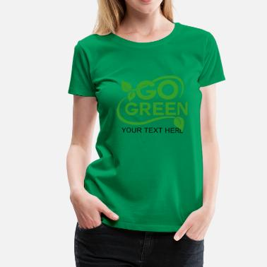 Green Peace go green - Women's Premium T-Shirt