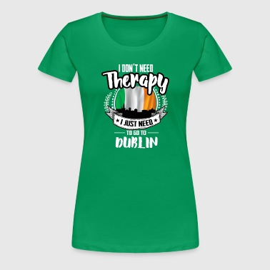 Therapy Dublin - Women's Premium T-Shirt