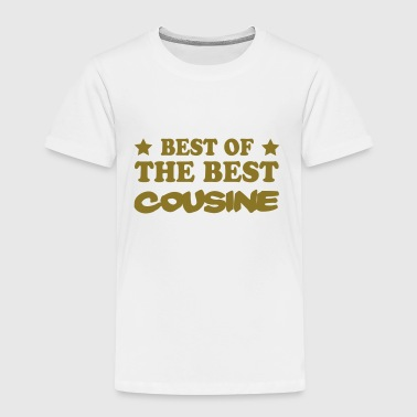Best of the best cousine - T-shirt Premium Enfant