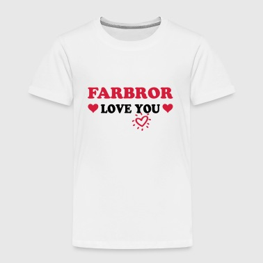 Farbror love you - Børne premium T-shirt