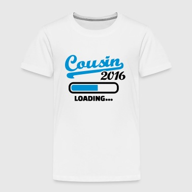 Cousin 2016 - Kinder Premium T-Shirt