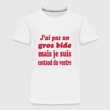 J'ai gros bide mais je suis costaud du ventre - T-shirt Premium Enfant