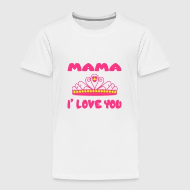 Mama i love you - Kids' Premium T-Shirt