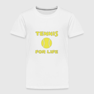Tennis for life - Kids' Premium T-Shirt